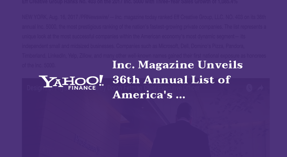 Inc. Magazine Unveils 36th Annual List of America's Fastest-Growing Private Companies -- the Inc. 5000