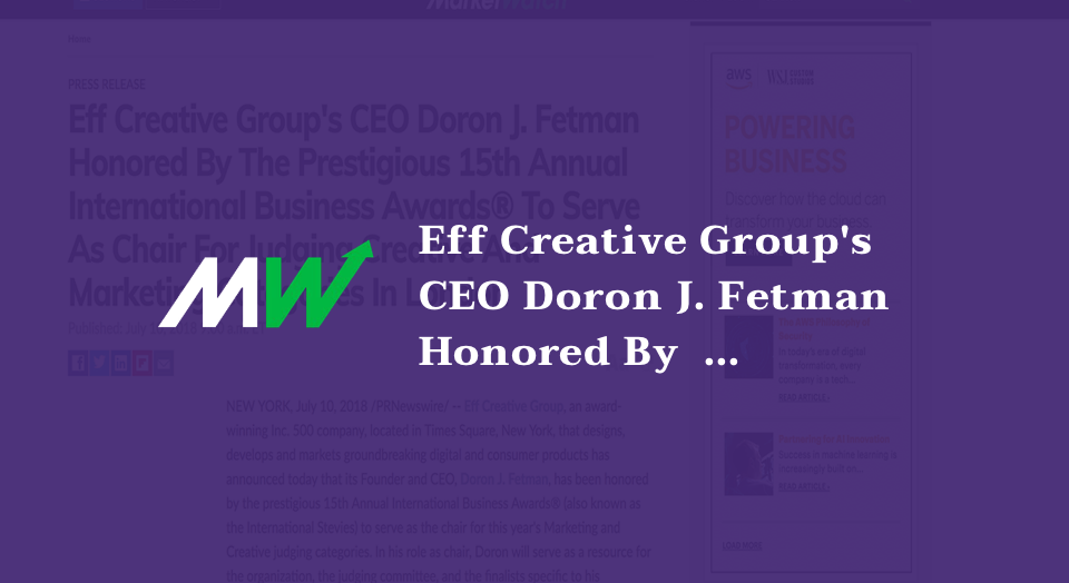 Eff Creative Group's CEO Doron J. Fetman Honored By The Prestigious 15th Annual International Business Awards® To Serve As Chair For Judging Creative And Marketing Categories In London