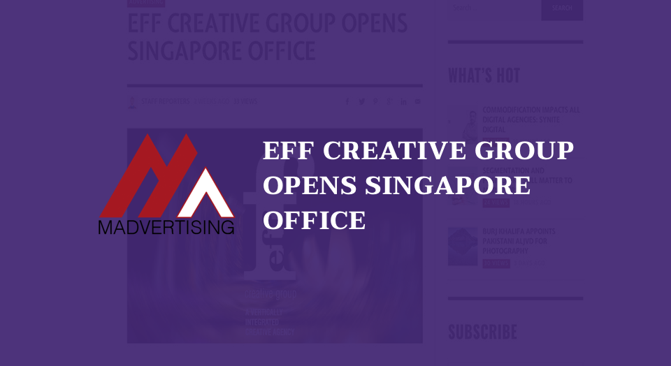 EFF CREATIVE GROUP OPENS SINGAPORE OFFICE
