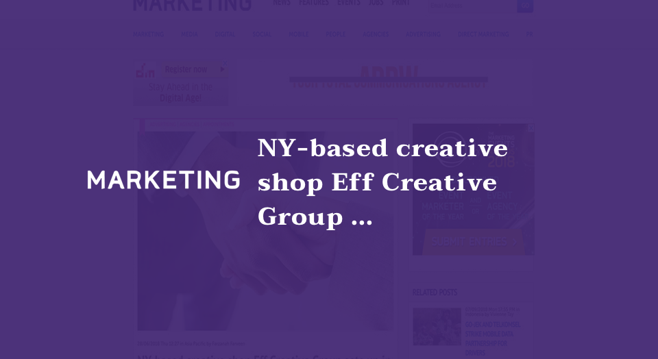 NY-based creative shop Eff Creative Group sets up in Singapore