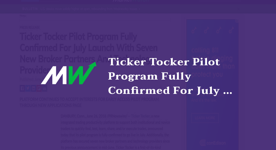 Ticker Tocker Pilot Program Fully Confirmed For July Launch With Seven New Broker Partners And Technology Providers