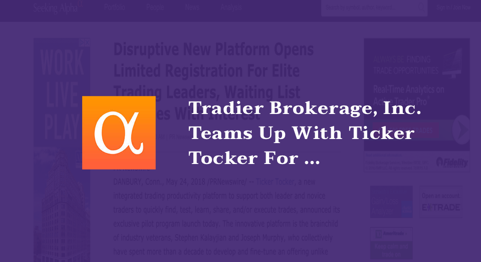 Tradier Brokerage, Inc. Teams Up With Ticker Tocker For Partnership That Grants Clients Access To Unlimited Commission Free Equity Trading