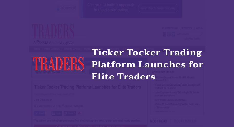 Ticker Tocker Trading Platform Launches for Elite Traders