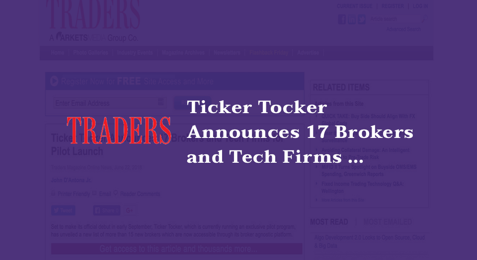 Ticker Tocker Announces 17 Brokers and Tech Firms for Pilot Launch