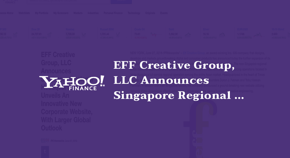 EFF Creative Group, LLC Announces Singapore Regional Headquarters And Unveils An Innovative New Corporate Website, With Larger Global Outlook