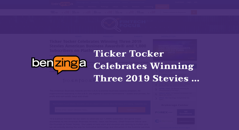 Ticker Tocker Celebrates Winning Three 2019 Stevies American Business Awards® and 1,000 Subscribers on Platform