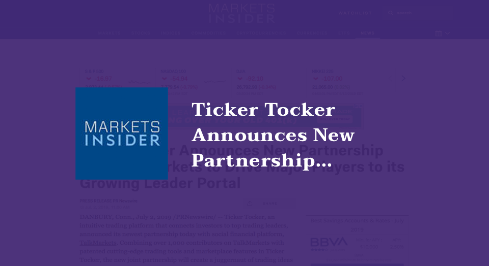 Ticker Tocker Announces New Partnership with TalkMarkets to Drive Major Players to its Growing Leader Portal
