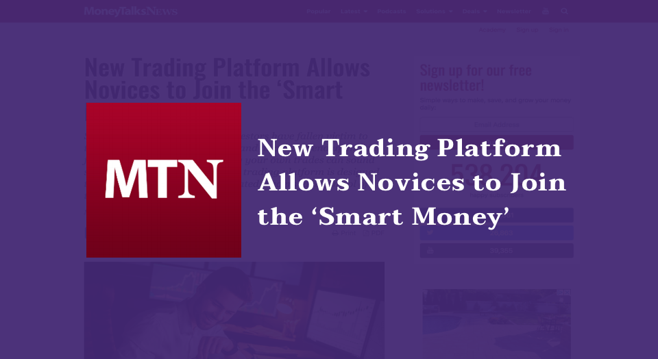 New Trading Platform Allows Novices to Join the 'Smart Money'