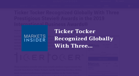 Ticker Tocker Recognized Globally With Three Prestigious Stevie® Awards in the 2019 International Business Awards®