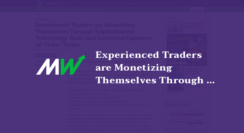 Experienced Traders are Monetizing Themselves Through Sophisticated Technology Tools and Increased Exposure on Ticker Tocker